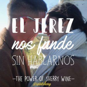 El Jerez nos funde sin hablarnos Febrero San Valetin Regala Visita a viña vinos bodegas Jerez