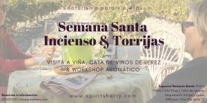 Semana Santa 2018. Visitas Especiales visita a viña, Bodegas Spirit sherry, Cata de vinos de Jerez con torrijas y quesos, experiencias maridadas